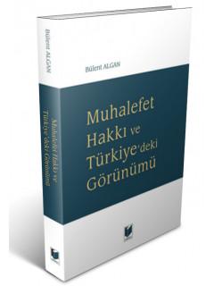 Muhalefet Hakkı ve Türkiye'deki Görünümü