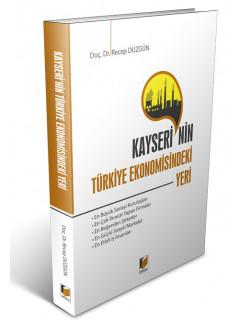 Kayseri'nin Türkiye Ekonomisindeki Yeri