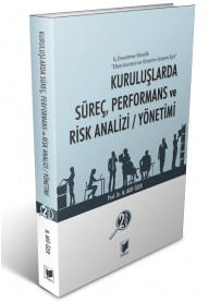 Kuruluşlarda Süreç, Performans ve Risk Analizi / Yönetimi