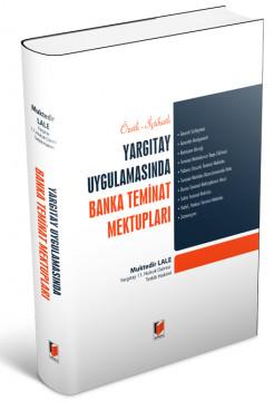 Yargıtay Uygulamasında Banka Teminat Mektupları