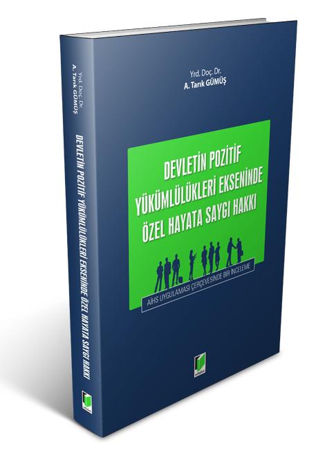 Devletin Pozitif Yükümlülükleri Ekseninde Özel Hayata Saygı Hakkı