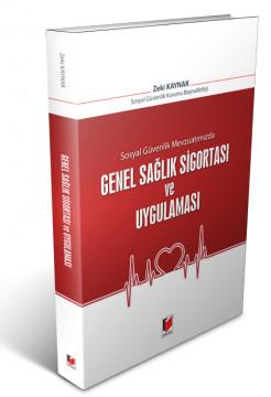 Genel Sağlık Sigortası ve Uygulaması