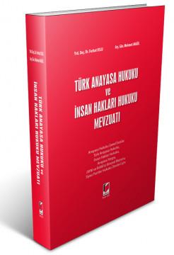 Türk Anayasa Hukuku ve İnsan Hakları Hukuku Mevzuatı