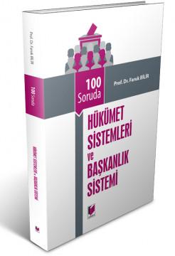 Hükümet Sistemleri ve Başkanlık Sistemi
