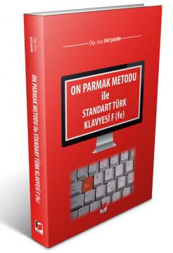 On Parmak Metodu ile Standart Türk Klavyesi F (fe)