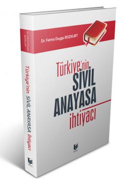 Türkiye'nin Sivil Anayasa İhtiyacı