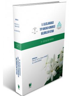 II. Uluslararası Tıp Hukuku Kongresi Bildirileri Kitabı
