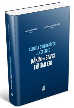 Avrupa Birliği Üyesi Ülkelerde Hakim ve Savcı Eğitimleri