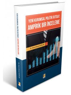Yeni Kurumsal Politik İktisat: Ampirik Bir İnceleme