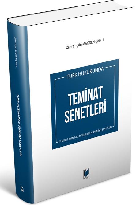Türk Hukukunda Teminat Senetleri