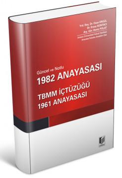 1982 Anayasası, TBMM İçtüzüğü, 1961 Anayasası