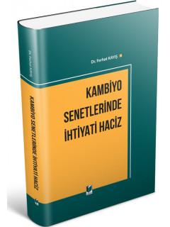 Kambiyo Senetlerinde İhtiyati Haciz