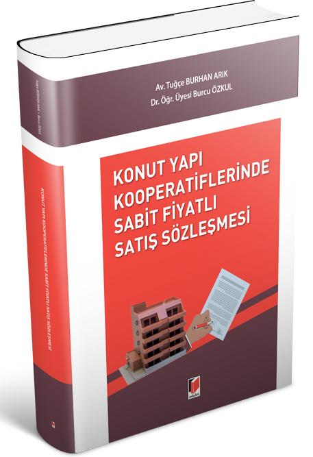 Konut Yapı Kooperatiflerinde Sabit Fiyatlı Satış Sözleşmesi