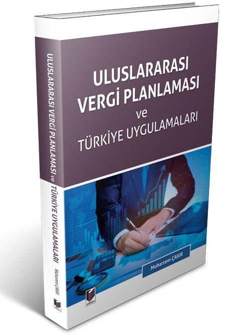 Uluslararası Vergi Planlaması ve Türkiye Uygulamaları