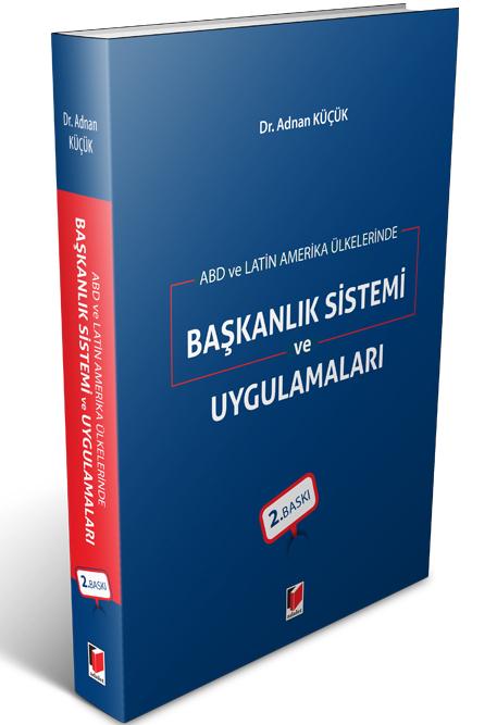 Başkanlık Sistemi ve Uygulamaları