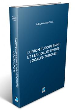 L'union Europeenne Et Les Collectivites Locales Turques