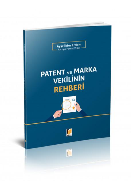 Patent ve Marka Vekilinin Rehberi