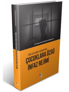 Çocuklara Özgü İnfaz Rejimi