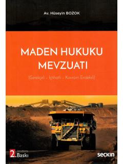 Maden Hukuku Mevzuatı