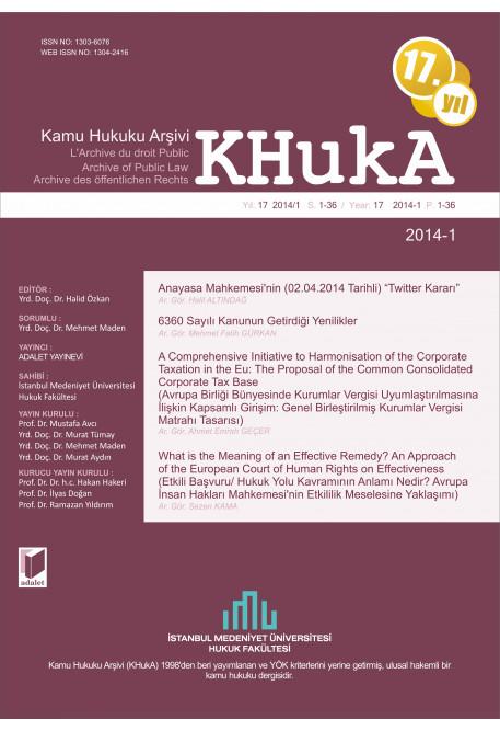KHukA - Kamu Hukuku Arşivi Yıl:2014 Cilt:14 Sayı:1