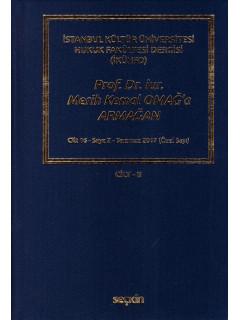Prof. Dr. iur. Merih Kemal Omağ'a Armağan Cilt-II
