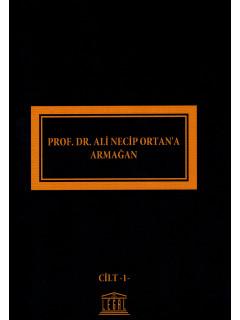 Prof. Dr. Ali Necip Ortan'a Armağan (2 Cilt)
