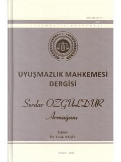 Uyuşmazlık Mahkemesi Dergisi: Serdar Özgüldür Armağanı S:7