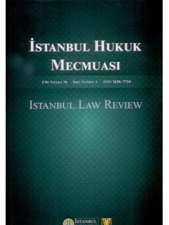 İstanbul Hukuk Mecmuası Cilt:76 Sayı:1