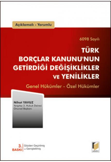 Türk Borçlar Kanunu'nun Getirdiği Değişiklikler ve Yenilikler