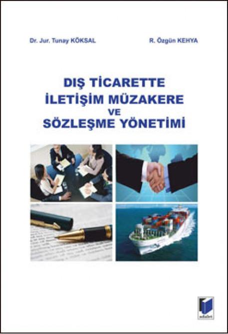 Dış Ticarette İletişim Müzakere ve Sözleşme Yönetimi