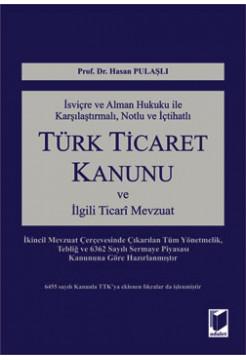 Türk Ticaret Kanunu ve İlgili Ticari Mevzuat