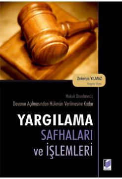 Yargılama Safhaları ve İşlemleri