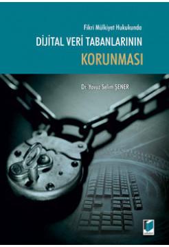 Dijital Veri Tabanlarının Korunması