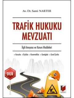 Trafik Hukuku Mevzuatı