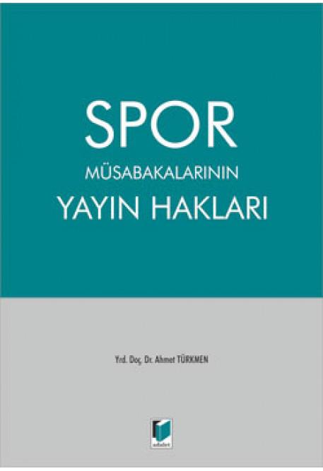 Spor Müsabakalarının Yayın Hakları