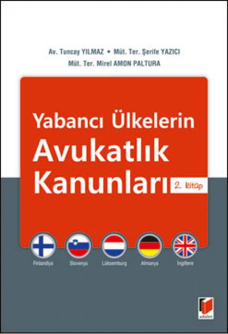 Yabancı Ülkelerin Avukatlık Kanunları 2. Kitap