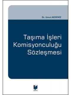 Taşıma İşleri Komisyonculuğu Sözleşmesi