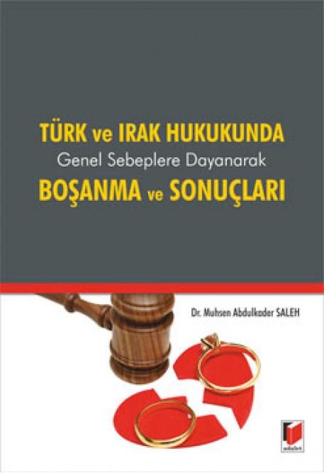 Türk ve Irak Hukukunda Boşanma ve Sonuçları