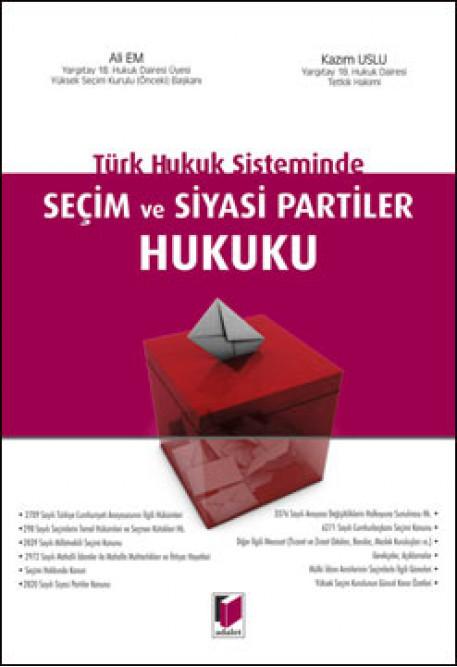 Seçim ve Siyasi Partiler Hukuku