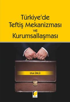 Türkiye'de Teftiş Mekanizması ve Kurumsallaşması