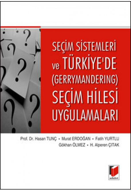 Seçim Sistemleri ve Türkiyede (Gerrymandering) Seçim Hilesi Uygulamaları