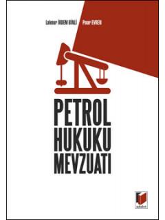 Petrol Hukuku Mevzuatı