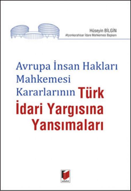 Türk İdari Yargısına Yansımaları