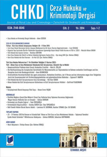 Ceza Hukuku ve Kriminoloji Dergisi Cilt:2 Yıl:2014 Sayı:1-2