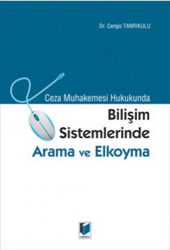 Bilişim Sistemlerinde Arama ve Elkoyma