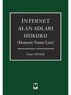 İnternet Alan Adları Hukuku - Domain Name Law