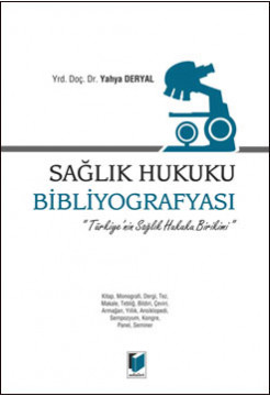 Sağlık Hukuku Bibliyografyası