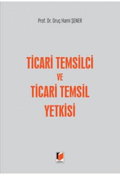 Ticari Temsilci ve Ticari Temsil Yetkisi