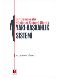 Yarı - Başkanlık Sistemi