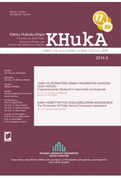 KHukA - Kamu Hukuku Arşivi Yıl:2014 Cilt:14 Sayı:2